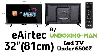 Best eAirtec TV to Buy in 2020 | eAirtec TV Price, Reviews, Unboxing and Guide to Buy