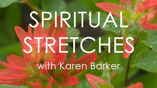 Spiritual Stretches: Episode 4 - Freedom Of Creativity