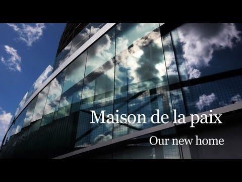 Maison de la paix - our new home