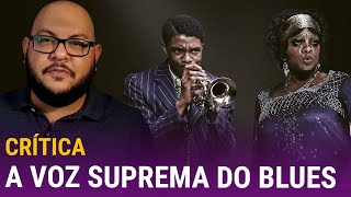 A VOZ SUPREMA DO BLUES: Chadwick Boseman e Viola Davis! ❤️ (Netflix, 2020) | Crítica