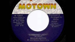 WILLIE HUTCH - Sunshine Lady