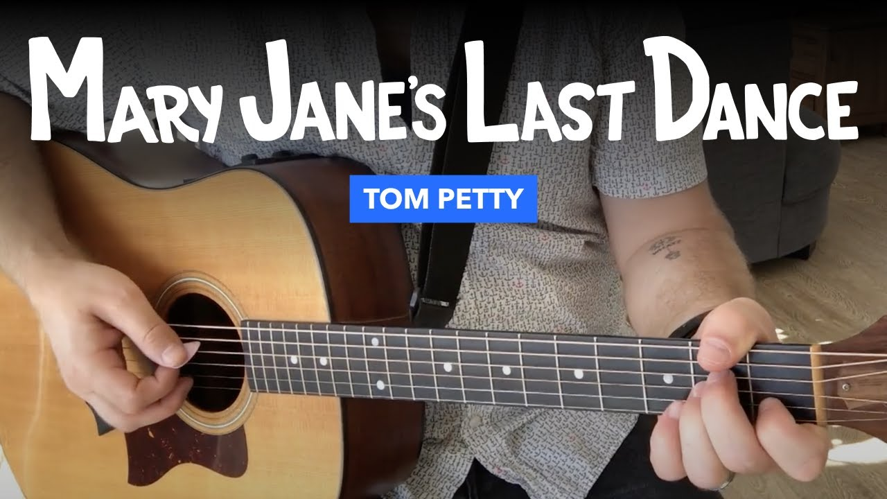 Mary Janes Last Dance Guitar Lesson W Chords Tom Petty
