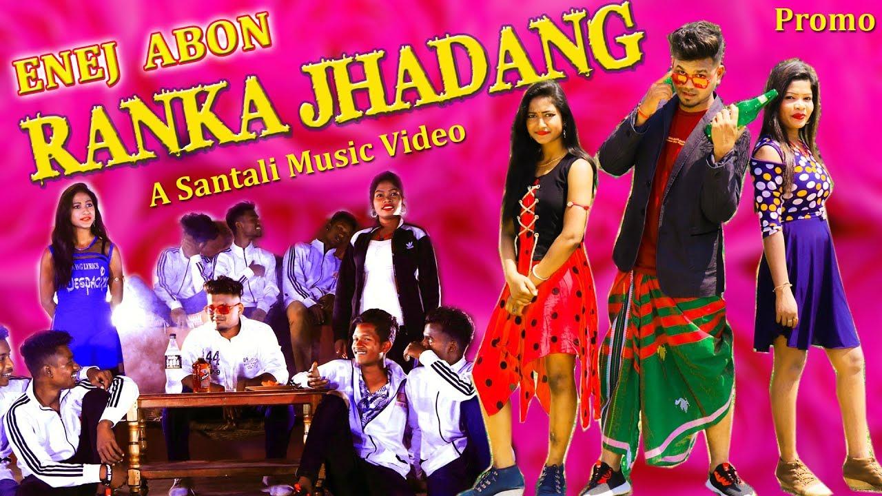 NEW SANTALI VIDEO 2020 | ENEJ ABON RANKA JHADANG (Promo) |Ft. Ram Mardi, Mangal