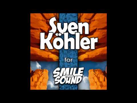Sven Kohler - Smile This Mixtape # 13