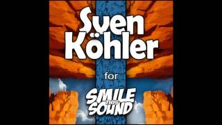 Sven Kohler - Smile This Mixtape # 13