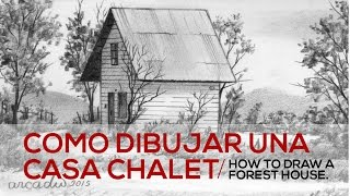 COMO DIBUJAR UNA CASA CHALET/HOW TO DRAW A FOREST HOUSE