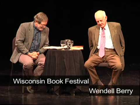Wendell Berry discusses life