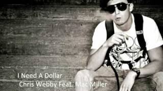 I Need A Dollar - Chris Webby Feat. Mac Miller