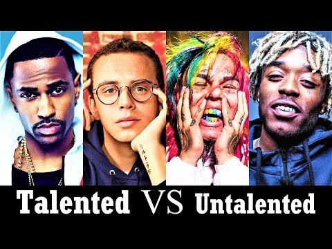 Talented Rappers Vs. Untalented Rappers
