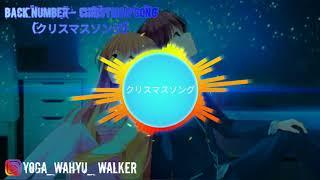 Back Number -  Christmas Song (クリスマスソング) acoustik version (lagu jepang enak di dengar)
