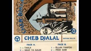 Cheb Djalal - A Labes