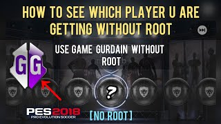 How to see which player U are getting without ROOT in a pack opening | PES 2018 Mobile