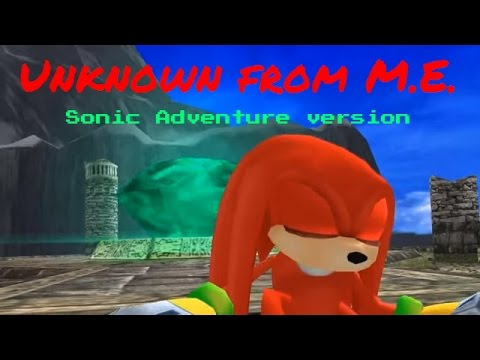 Knuckles The Echidna: Unknown From M.E. ~ AMV ~