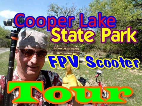 Cooper Lake State Park, Texas [Official FPV Scooter Tour] A Family Friendly Campground!