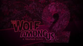 The Wolf Among Us: Season Two - Telltale Summer Update thumbnail