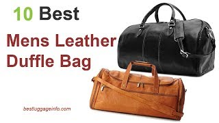 Best Mens Leather Duffle Bag | Ten Best Carry On Designer Mens Travel Business Bags.