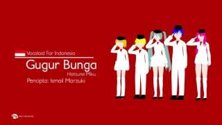 【Pro-Vocaloid feat. Hatsune Miku】 Gugur Bunga