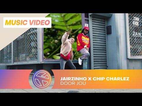 JAIRZINHO & CHIP CHARLEZ - DOOR JOU (PROD. ARCHITRACKZ)