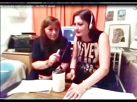 Svobodný Vysílač: Live Contact 15)1/2- Ivana, ILona Podhrazska CC.-2019-8-31