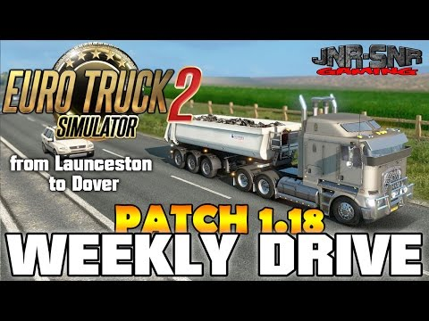 ETS 2 PATCH 1.18 | Australia Map Kenworth K200 | WEEKLY DRIVE