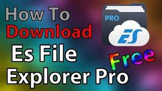es file explorer apk free download