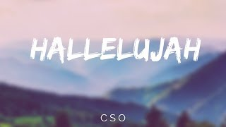 HALLELUJAH  - CSO - LYRIC VIDEO