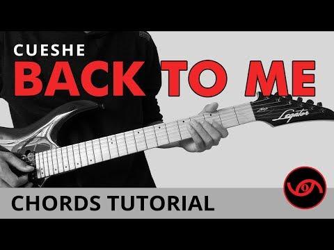 Back To Me - Cueshe Guitar Chords Tutorial