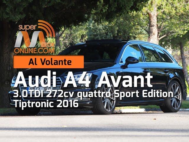 Audi A4 Avant quattro 2016 / Al volante / Prueba dinámica / Review / Supermotoronline.com