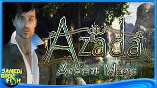 [Samedi Big Fish #26] Azada: Ancient Magic !
