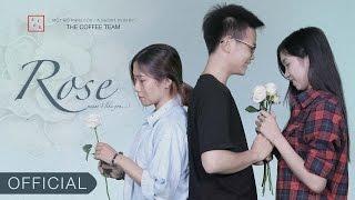 [Phim ngắn/ Short Film] ROSE - The Coffee Team