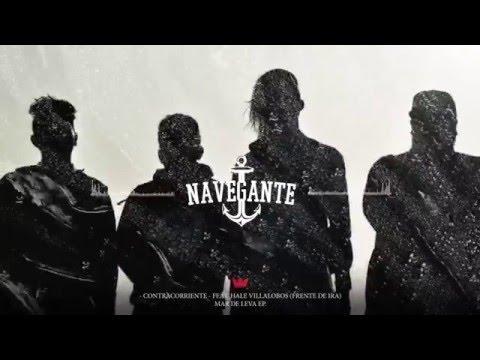 NAVEGANTE - CONTRACORRIENTES ft. Hale Villalobos (FRENTE DE IRA)