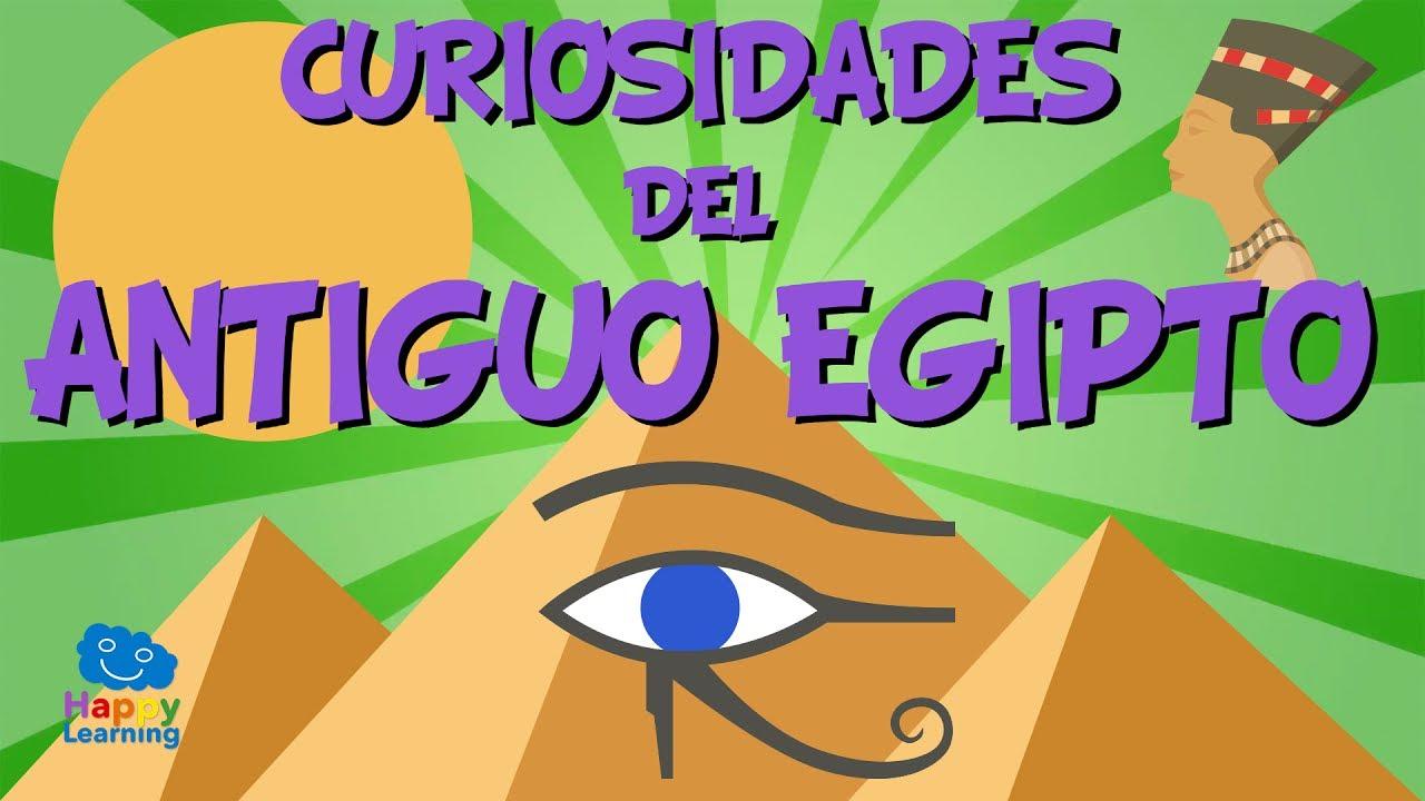 Curiosidades Del Antiguo Egipto Videos Educativos Para Ninos
