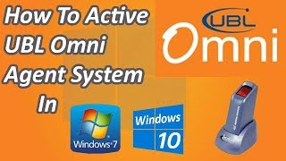 How to Activate UBL Omni Agent System in || Windows 10 || 2018 || In Urdu