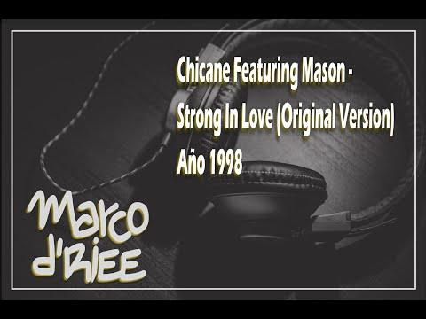 Chicane Featuring Mason - Strong In Love (Original Version) - 1998 Con Subtítulos en inglés/español
