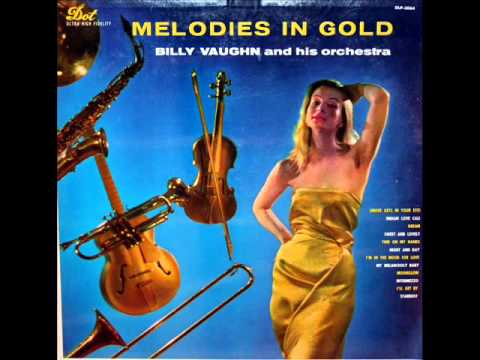 Melodies in Gold: Billy Vaughn And His Orchestra, 1957