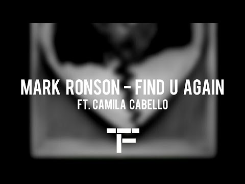 [traduction-franÇaise]-mark-ronson---find-u-again-ft.-camila-cabello
