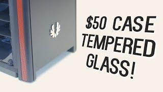 A $50 Budget ATX Case with Tempered Glass - Bitfenix Nova TG!
