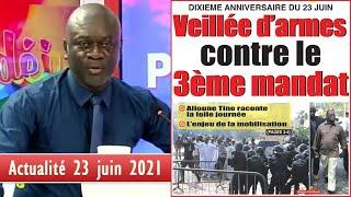 DIXIEME ANNIVERSAIRE DU 23 JUIN : Veillée d'armes 3ème mandat - Actualité (Petit Déj)