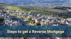 Steps to Get a Reverse Mortgage