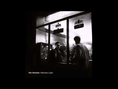 The Clientele - Driving South