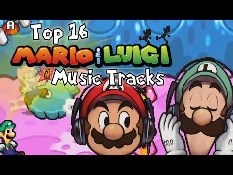 Top 16 Mario & Luigi Music Tracks