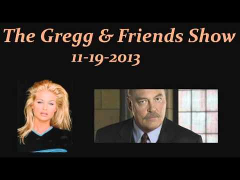 The Gregg & Friends Show 11-19-2013