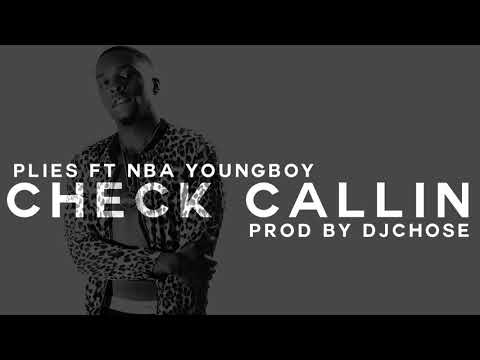 Plies  - Check Callin ft Youngboy Never Broke Again (DJ Chose Instrumental)