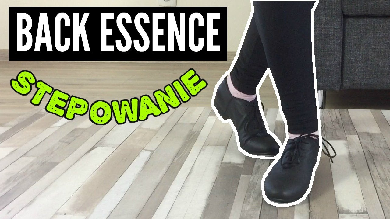 Jak zrobić BACK ESSENCE w stepowaniu