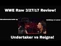 WWE Raw 3 27 16 Review  Goldberg  Undertaker   More