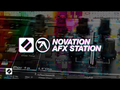 AFX Station // Novation