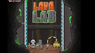 LAVA LAB GAME WALKTHROUGH