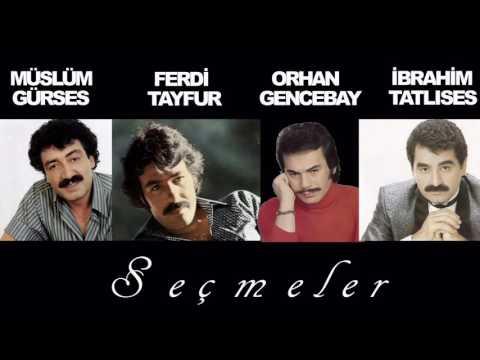 Müslüm Gürses & Ferdi Tayfur & Orhan Gencebay & İbrahim Tatlıses Full Damar