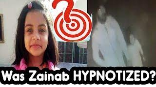 Zainab's Attacker Hypnotized Her? New CCTV Footage 16th Jan2018