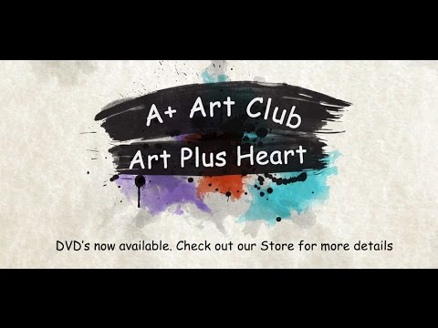 Art Plus Heart: The A+ Arts Club